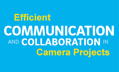 how to communicate efficiently and collabrate in camera projects?